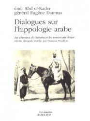 Dernières parutions dans Arts équestres, Dialogues sur l'hippologie arabe