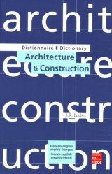 Souvent acheté avec Bardages en bois, le Dictionnaire Architecture & Construction