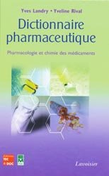Souvent acheté avec Urgences pédiatriques à l'officine, le Dictionnaire pharmaceutique