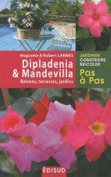 Dernières parutions dans Pas à pas, Dipladenia & Mandevilla