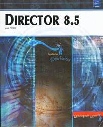 Nouvelle édition Director 8.5 pour PC / MAC