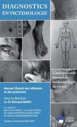 Dernières parutions sur Médecine légale, Diagnostics en victimologie