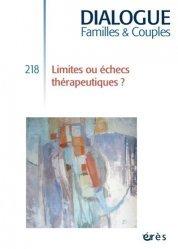 Dernières parutions dans Dialogue, Dialogue familles et couples -  limites ou echecs thérapeutiques ?
