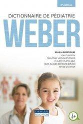 Dernières parutions sur Spécialités médicales, DICTIONNAIRE DE PÉDIATRIE WEBER