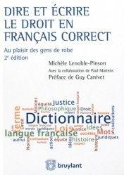 Dernières parutions sur Méthodes de travail, Dire et écrire le droit en français correct. Au plaisir des gens de robe, 2e édition