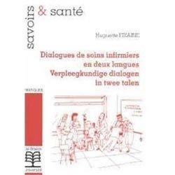 Dernières parutions dans Savoir et santé, Dialogues de soins infirmiers en deux langues