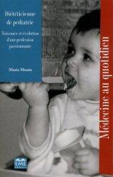 Dernières parutions sur Nutrition pédiatrique, Diéteticienne de pédiatrie