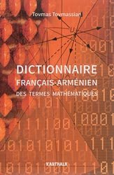 Dernières parutions sur Dictionnaires et cours fondamentaux, Dictionnaire français-arménien des termes mathématiques
