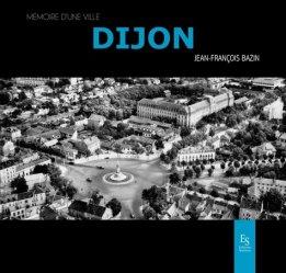 Dernières parutions dans Mémoire d'une ville, Dijon https://fr.calameo.com/read/000015856c4be971dc1b8
