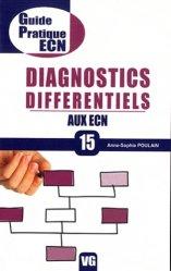 Souvent acheté avec L'ECN en +1000 questions, le Diagnostics différentiels aux ECN