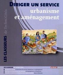 Dernières parutions dans Les classeurs, Diriger un service urbanisme et aménagement