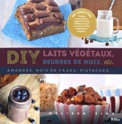 Dernières parutions dans V, DIY laits végétaux, beurres de noix, etc. Amandes, noix de cajou, pistaches...