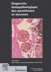Souvent acheté avec Pathologie du testicule et des organes génitaux externes masculins, le Diagnostic histopathologique des parasitoses et mycoses