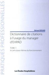 Dernières parutions dans Pratiques professionnelles, Dictionnaire de citations à l'usage du manager d'EHPAD