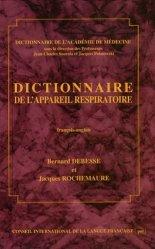 Dernières parutions dans Dictionnaire de l'Académie de Médecine, Dictionnaire de l'appareil respiratoire Français-Anglais