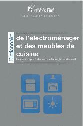 Dernières parutions sur Allemand spécialisé, Dictionnaire de l'Electroménager et des Meubles de Cuisine
