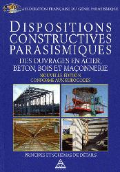 Souvent acheté avec Les éléments des projets de construction, le Dispositions constructives parasismiques des ouvrages en acier, béton, bois et maçonnerie