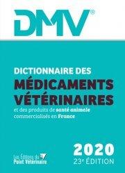 Dernières parutions sur Vétérinaire, Dictionnaire des Médicaments Vétérinaires et des produits de santé animale (DMV)