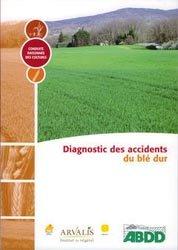 Souvent acheté avec Variétés de maïs 2007, le Diagnostic des accidents du blé dur