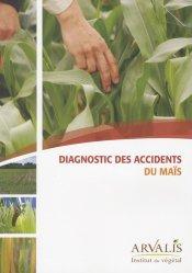 Souvent acheté avec Le sol, le Diagnostic des accidents du maïs