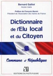 Dernières parutions sur Elu local, Dictionnaire de l'élu local et du citoyen. Commune & République