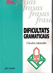 Dernières parutions sur Occitan, Dificultats gramaticaus