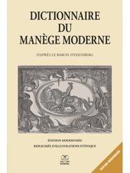 Nouvelle édition Dictionnaire du manège moderne
