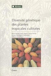 Dernières parutions dans Repères, Diversité génétique des plantes tropicales cultivées
