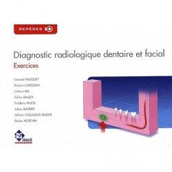 Dernières parutions sur Imagerie dentaire, Diagnostic radiologique dentaire et facial Exercices