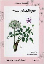 Dernières parutions dans Le compagnon végétal, Divine Angélique