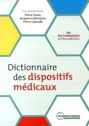 Nouvelle édition Dictionnaire des dispositifs médicaux livre médecine 2020, livres médicaux 2021, livres médicaux 2020, livre de médecine 2021