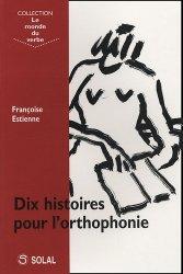 Dernières parutions dans Le monde du verbe, Dix histoires pour l'orthophonie https://fr.calameo.com/read/004967773f12fa0943f6d