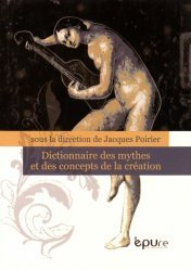 Dernières parutions sur Dictionnaires d'art, Dictionnaire des mythes et des concepts de la création