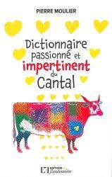 Dernières parutions sur Centre Val-de-Loire, Dictionnaire amoureux et impertinent du Cantal