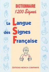 Dernières parutions sur Dictionnaires, Dictionnaire LSF1200 signes