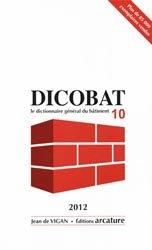 Souvent acheté avec Planchers et rupteurs de ponts thermiques, le Dicobat 10Dictionnaire général du bâtiment