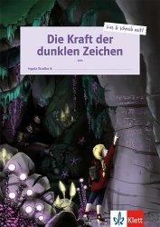 Dernières parutions sur Lectures simplifiées en allemand, Die kraft der dunklen zeichen