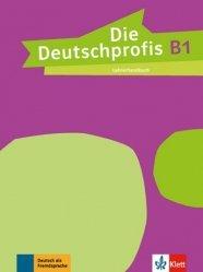 Dernières parutions sur Méthodes de langue (scolaire), Die Deutschprofis B1 - Livre du professeur