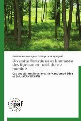 Dernières parutions sur Gestion des exploitations, Diversité floristique et biomasse des ligneux en forêt dense humide