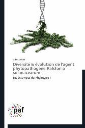 Dernières parutions sur Microbiologie, Diversité & évolution de l'agent phytopathogène ralstonia solanacearum