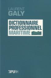 Dernières parutions sur Bateaux - Voiliers, Dictionnaire professionnel maritime