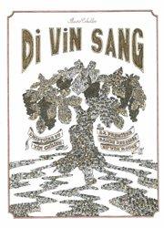 Dernières parutions sur Cépages et vignobles, Di Vin Sang