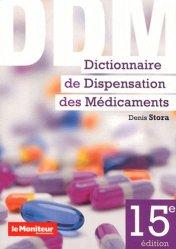Souvent acheté avec Les interactions médicamenteuses, le Dictionnaire de dispensation des médicaments