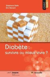Dernières parutions dans Choc Santé, Diabète : survivre ou mieux vivre ?