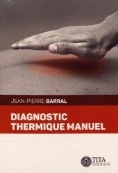 Dernières parutions sur Ostéopathie, Diagnostic thermique manuel