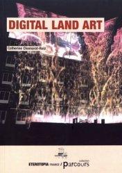 Dernières parutions sur Land Art, Digital Land Art