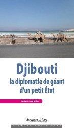 Dernières parutions sur Géopolitique, Djibouti : la diplomatie de géant d'un petit Etat
