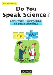 Souvent acheté avec Imagerie médicale Tome 2, le Do you speak science ?