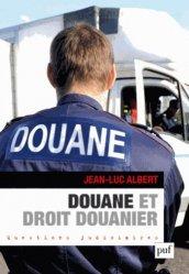 Dernières parutions dans Questions judiciaires, Douane et droit douanier