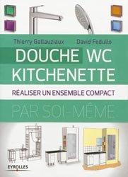 Souvent acheté avec Optimiser ses mètres carrés, le Douche-WC-Kitchenette